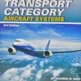 【飛行機のマニュアル図面が満載!】TRANSPORT CATEGORY AIRCRAFT SYSTEMS(飛行機の本 #80)