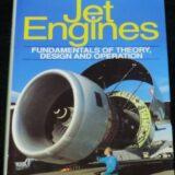 Jet Engines : Fundamentals of Theory, Design and Operation(飛行機の本 #86)